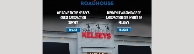 Welcome to the Kelsey s Guest Satisfaction Survey